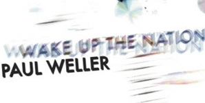 Paul Weller Wake Up The Nation Album