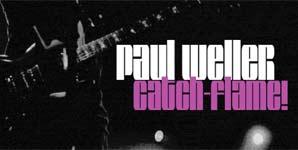 Paul Weller Catch-Flame Album
