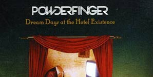 Powderfinger Dream Days At The Hotel Existence Album