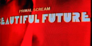 Primal Scream Beautiful Future Album