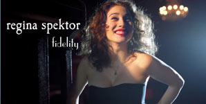 Regina Spektor, Fidelity, Video Stream