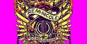 Remi Nicole Go Mr Sunshine Single