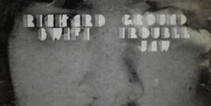 Richard Swift Ground Trouble Jaw Album