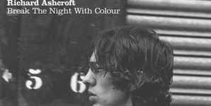 Richard Ashcroft, Break the Night With Colour, New Single, Out on January 9th, Video Streams