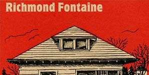 Richmond Fontaine Obliteration By Time Album