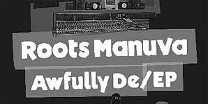 Roots Manuva Awfully De/Ep EP