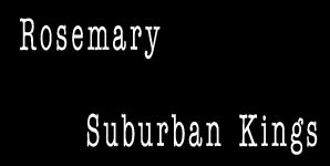 Rosemary Suburban Kings Single