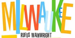 Rufus Wainwright Milwaukee At Last!!! Album