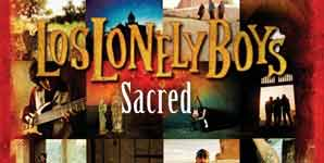 Los Lonely Boys Sacred Album