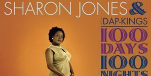 Sharon Jones and The Dap-Kings 100 Days, 100 Nights Album