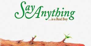 Say Anything ...Is A Real Boy Album