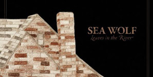 Sea Wolf Leaves in the River Album