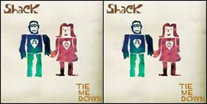 Shack Tie Me Down Single