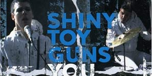 Shiny Toy Guns You Are The One Single