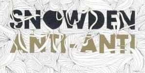 Snowden Anti-Anti Album