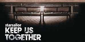 Starsailor Keep Us Together Single