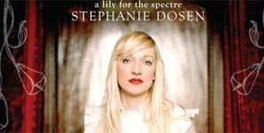 Stephanie Dosen A Lily For The Specture Album