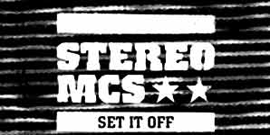 Stereo Mcs Set It Off Single