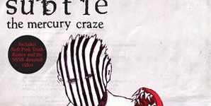Subtle, The Mercury Craze, Video Stream
