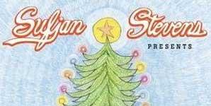 Sufjan Stevens Songs For Christmas Album