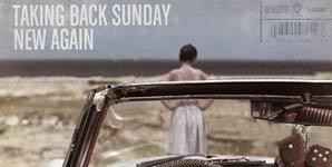Taking Back Sunday New Again Album