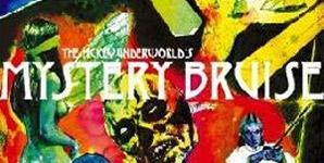 The Hickeys Underworld Mystery Bruise Single