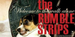 The Rumble Strips Welcome To The Walk Alone Album