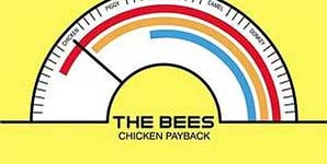 The Bees Chicken Payback Single