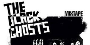 The Black Ghosts Mixtape Album