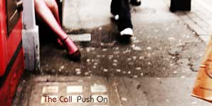 The Call Push On EP