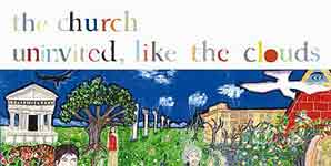 The Church Uninvited Like The Clouds Album