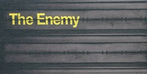 The Enemy We'll Live And Die In These Town Album