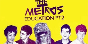 The Metros Education Part 2 Single