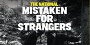 The National Mistaken For Strangers Single