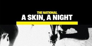 The National A Skin, A Night / The Virginia EP