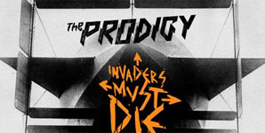 Prodigy Invaders Must Die Album