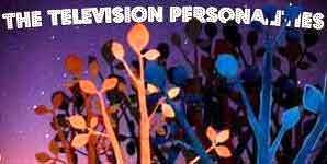 Television Personalities My Dark Places Album