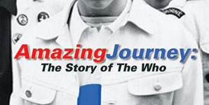 The Who, Amazing Journey: The Story Of The Who, Trailer