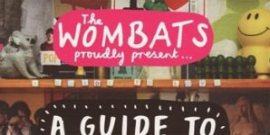 The Wombats Proudly Present A Guide to Love Album