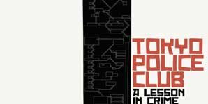 Tokyo Police Club A Lesson in Crime Album