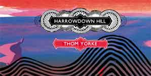 Thom Yorke, Harrowdown Hill, Video Stream