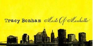 Tracy Bonham Masts of Manhatta Album
