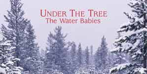 The Water Babies, Under The Tree, Video Stream