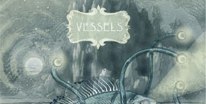 Vessels Two Words & A Gesture Single