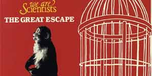 We Are Scientists The Great Escape Single