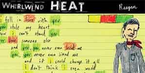 Whirlwind Heat, Reagan, Video Stream