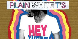Plain White T's Hey There Delilah Single