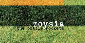 Bottle Rockets Zoysia Album