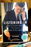Listening In, The Secret White House, Recordings and John F. Kennedy
